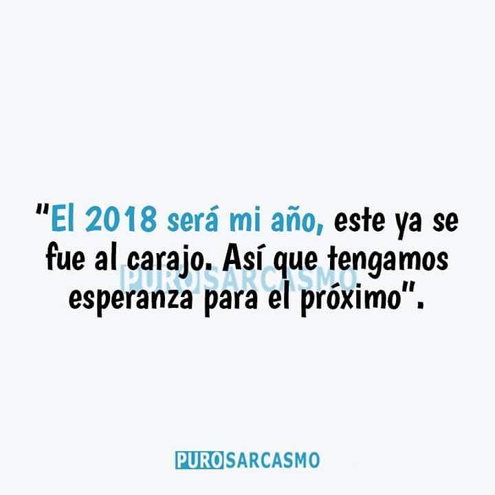"""""""El 2018 será mi año, este ya se fue al carajo. Así que tengamos esperanza para el próximo""""."""