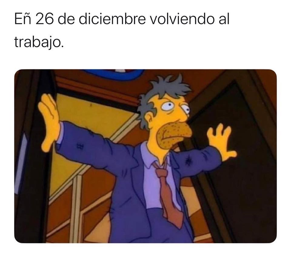 El 26 de diciembre volviendo al trabajo.