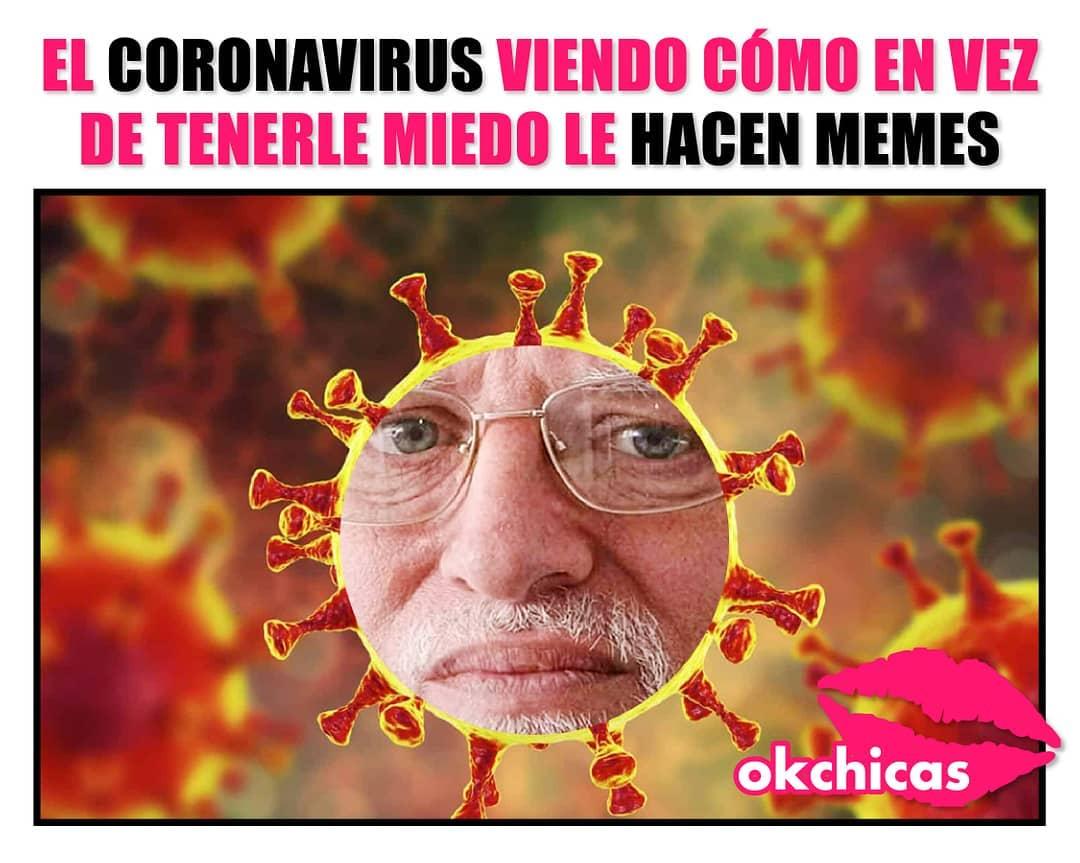 El coronavirus viendo cómo en vez de tenerle miedo le hacen memes.