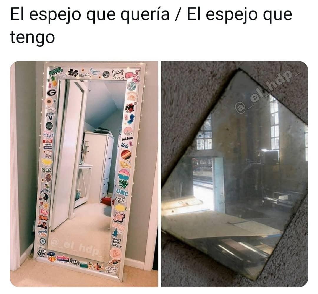 El espejo que quería. / El espejo que tengo.