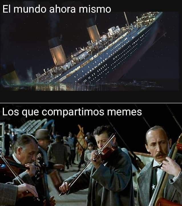 El mundo ahora mismo.  Los que compartimos memes.