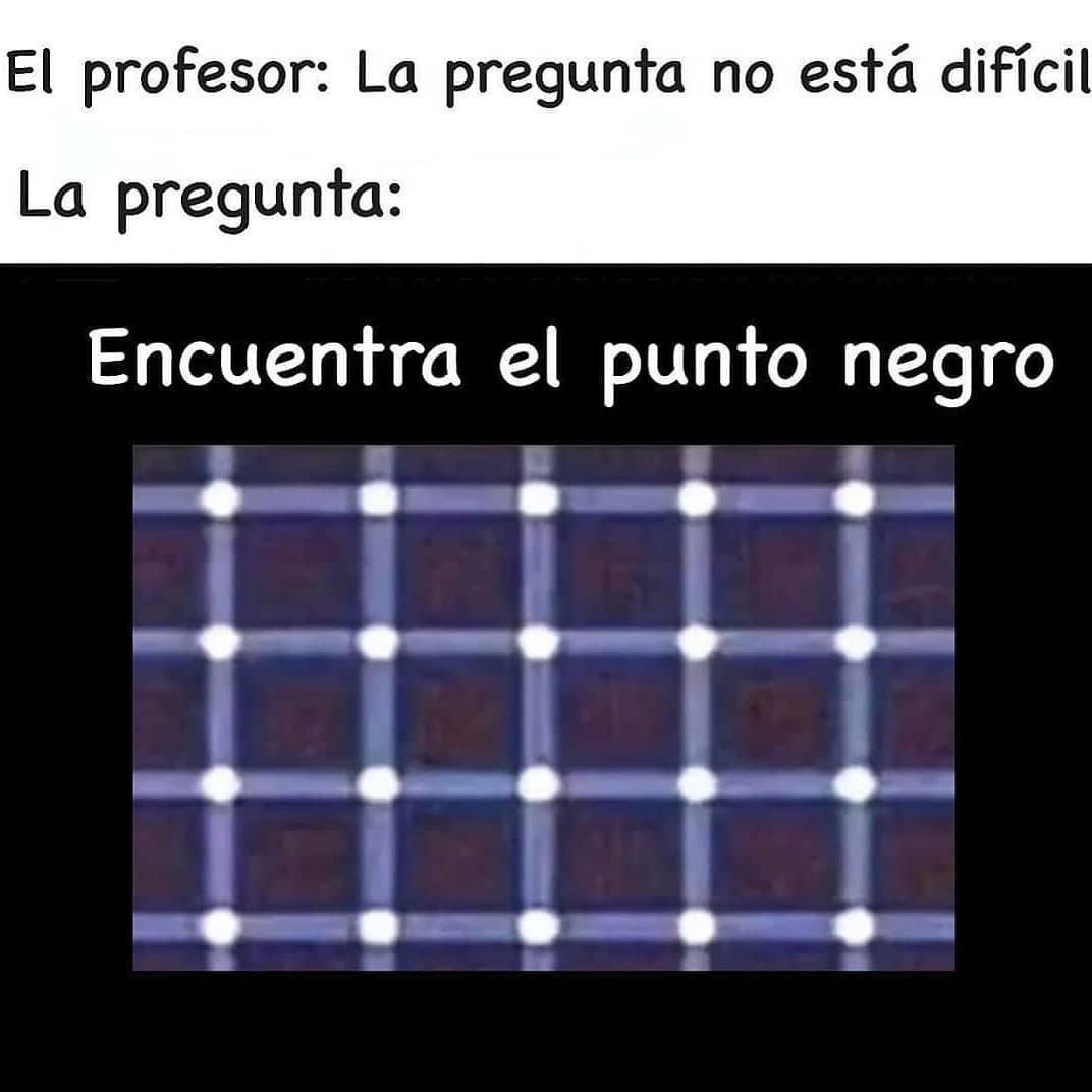 El profesor: La pregunta no está difícil.  La pregunta: Encuentra el punto negro.