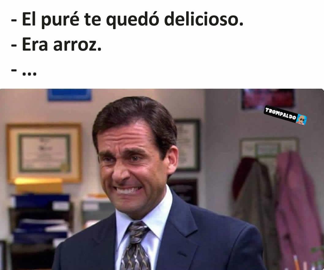 - El puré te quedó delicioso.  - Era arroz.  - ...