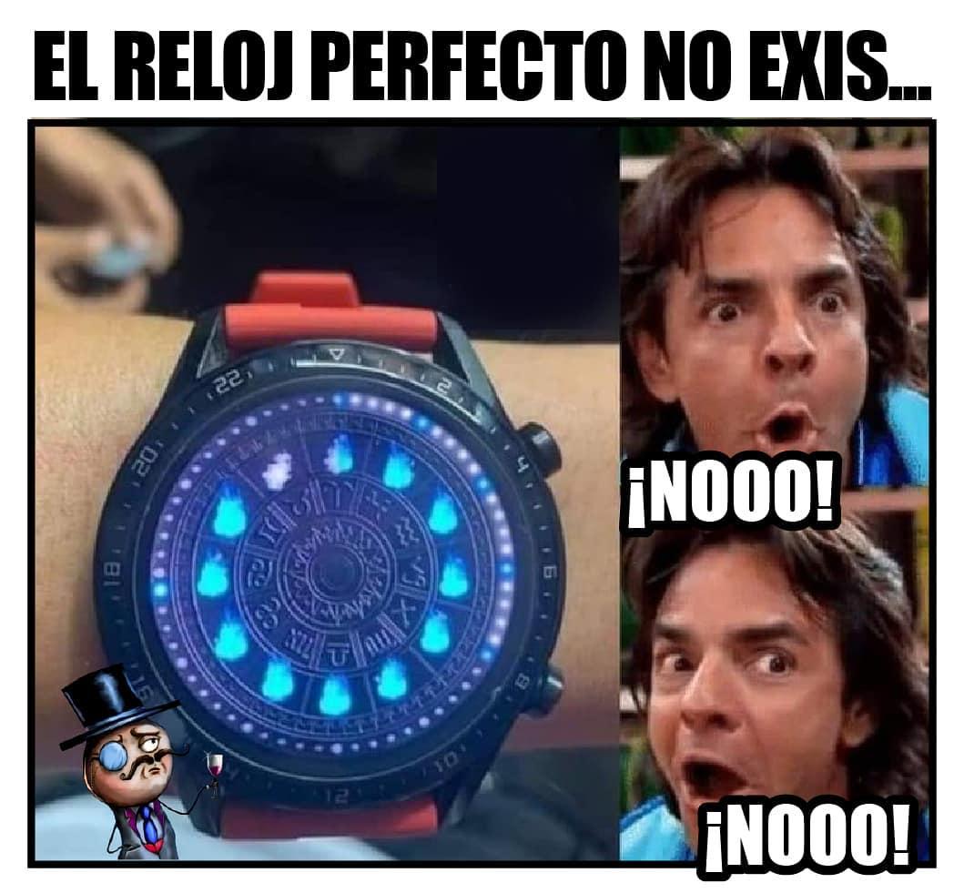 El reloj perfecto no ekis... ¡Nooo!¡Nooo!