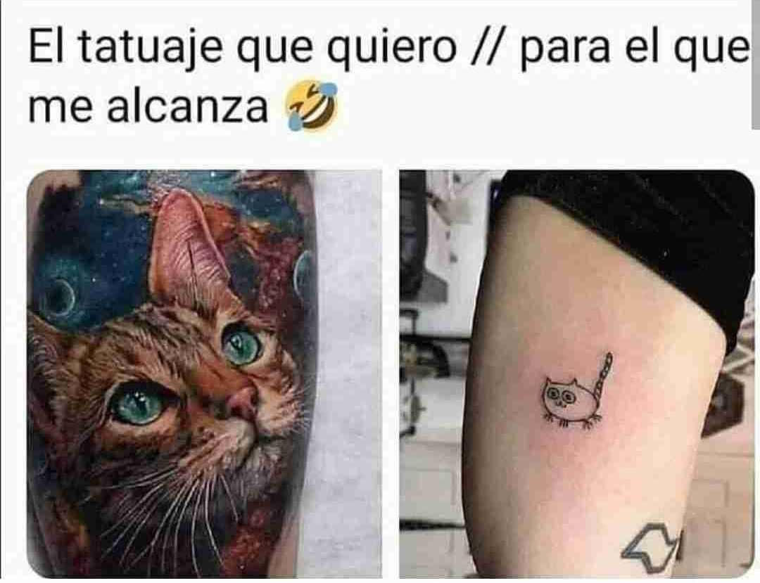 El tatuaje que quiero. // Para el que me alcanza.