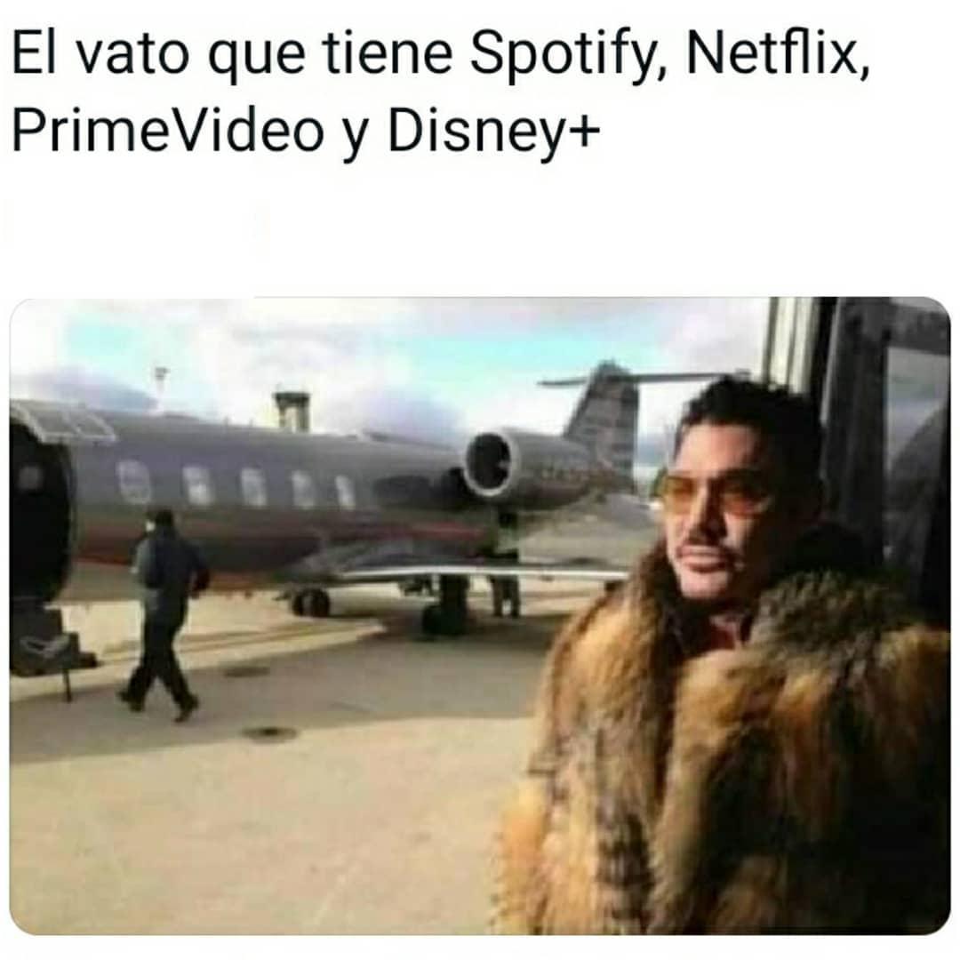 El vato que tiene Spotify, Netflix, PrimeVideo y Disney+
