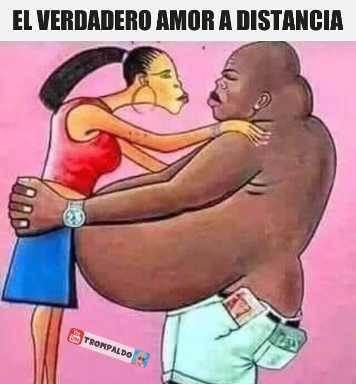 El verdadero amor a distancia.