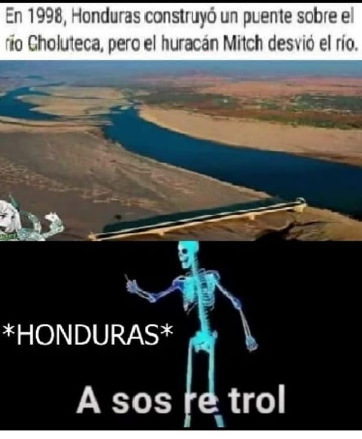 En 1998, Honduras construyó un puente sobre el rio Choluteca, pero el huracán Mitch desvió el río. *Honduras* A sos trol.