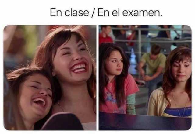 En clase. / En el examen.