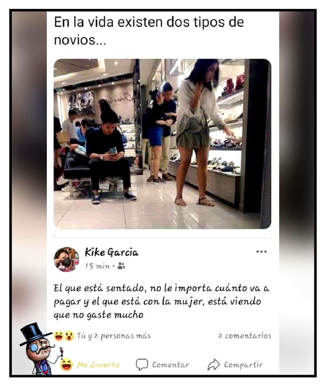 En la vida existen dos tipos de novios...   kike García: El que está sentado, no le importa cuánto va a pagar. Y el que está con la mujer, está viendo que no gaste mucho.