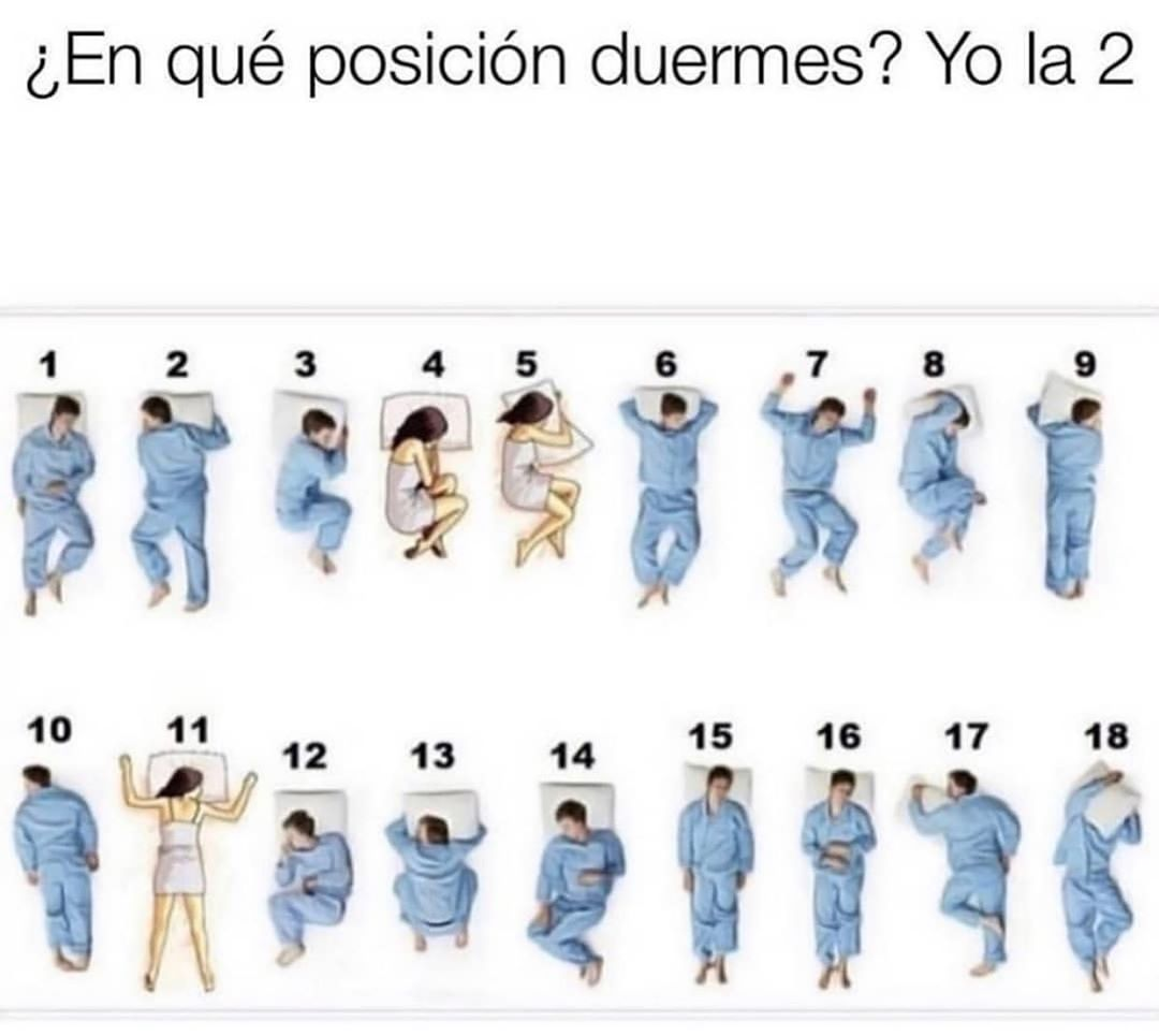 ¿En qué posición duermes? Yo la 2.
