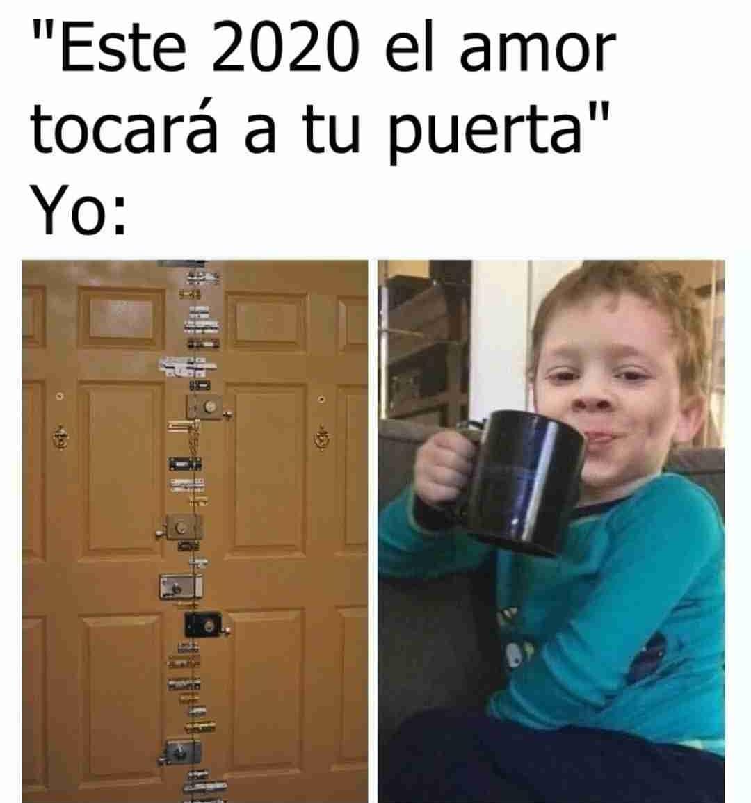 """""""Este 2020 el amor tocará a tu puerta"""":  Yo:"""