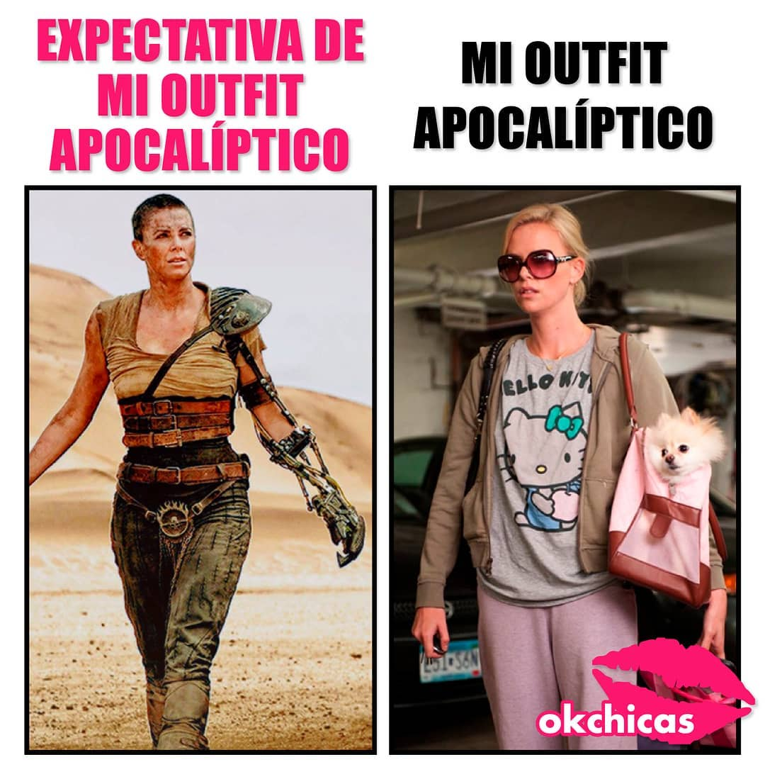 Expectativa de mi outfit apocalíptico.  Mi outfit apocalíptico.