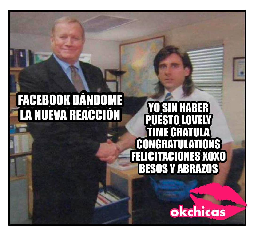 Facebook dándome una nueva reacción. Yo sin haber puesto lovely time gratula congratulations felicitaciones xoxo, besos y abrazos.