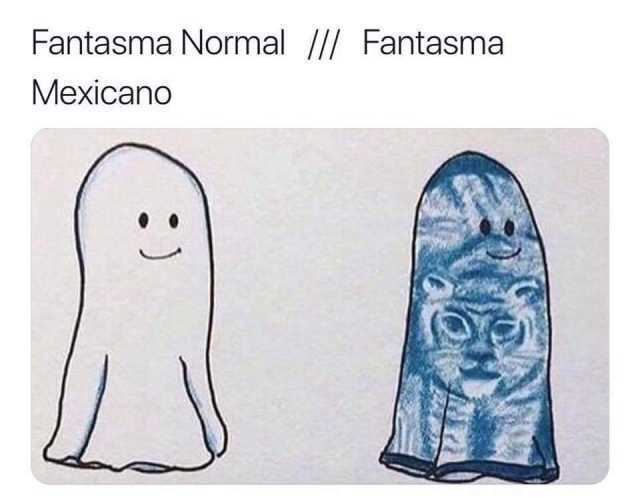 Fantasma Normal. // Fantasma Mexicano.
