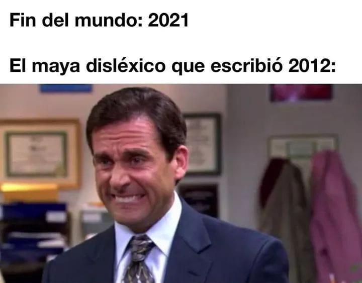 Fin del mundo: 2021.  El maya disléxico que escribió 2012: