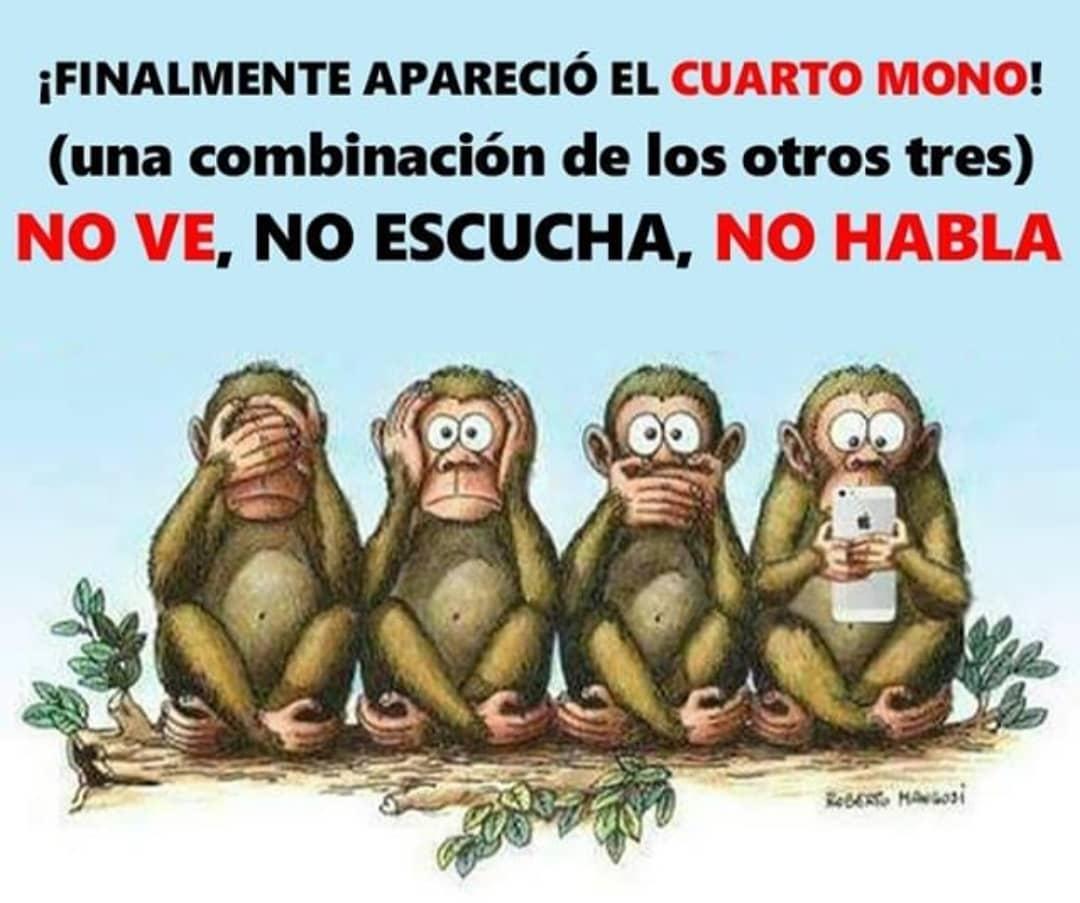 ¡Finalmente apareció el cuarto mono! (Una combinación de los otros tres). No ve, no escucha, no habla.