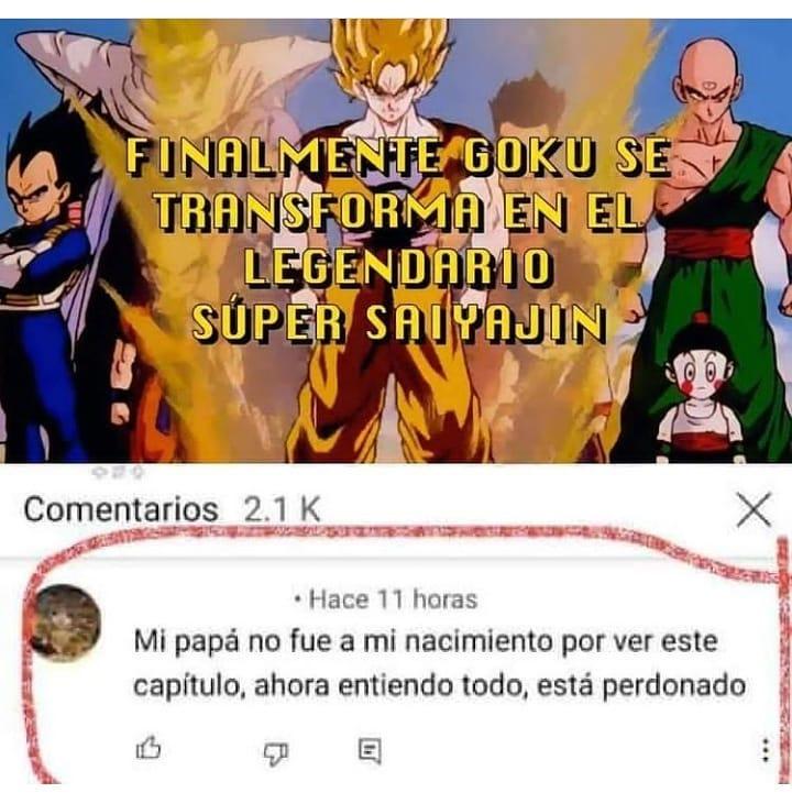 Finalmente Goku se transforma en el legendario Súper Saiyajin.  Mi papá no fue a mi nacimiento por ver este capítulo, ahora entiendo todo, está perdonado.