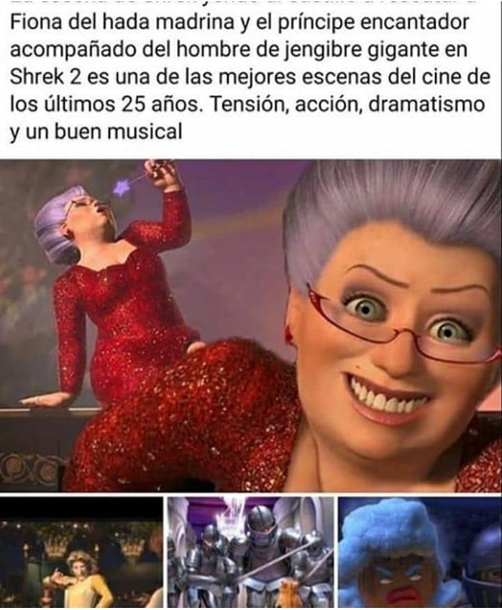 Fiona del hada madrina y el príncipe encantador acompañado del hombre de jengibre gigante en Shrek 2 es una de las mejores escenas del cine de los últimos 25 años. Tensión, acción, dramatismo y un buen musical.