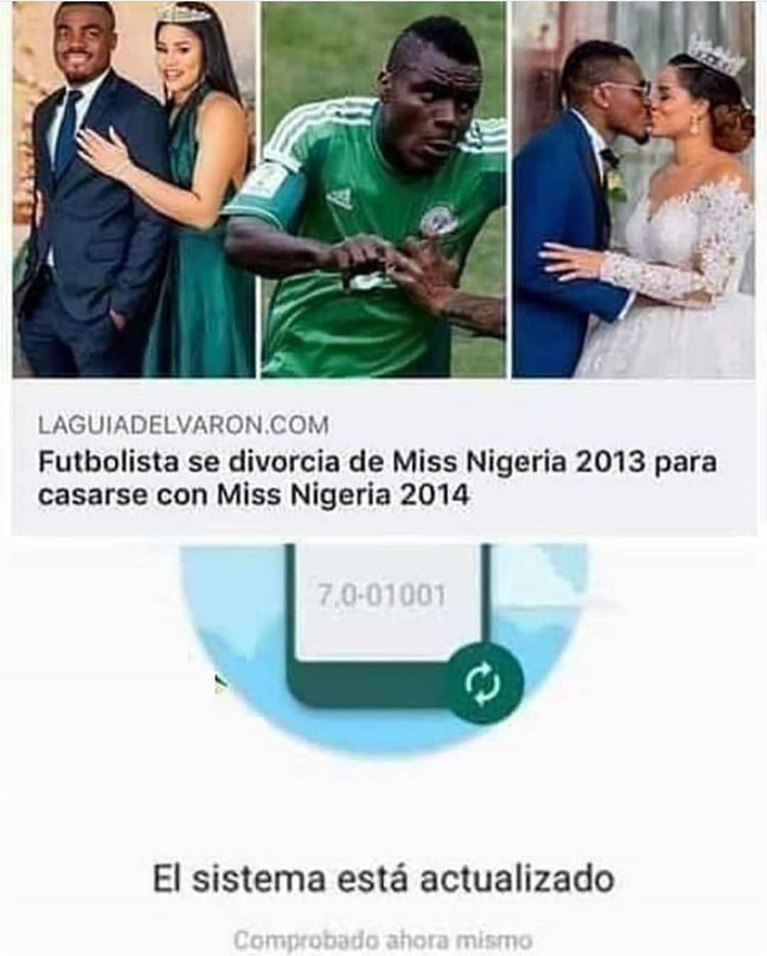 Futbolista se divorcia de Miss Nigeria 2013 para casarse con Miss Nigeria 2014. El sistema está actualizado.