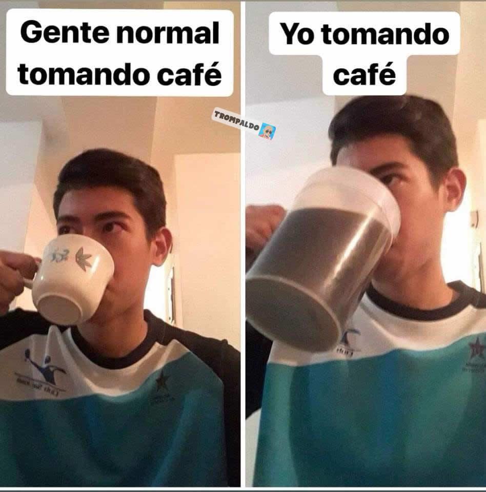 Gente normal tomando café. // Yo tomando café.