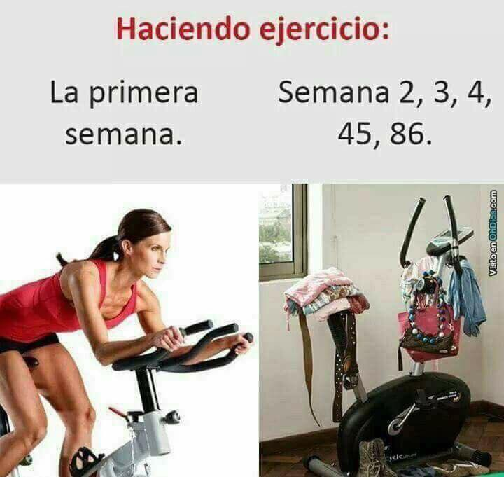 Haciendo ejercicio:  - La primera semana.  - Semana 2, 3, 4, 45, 86.