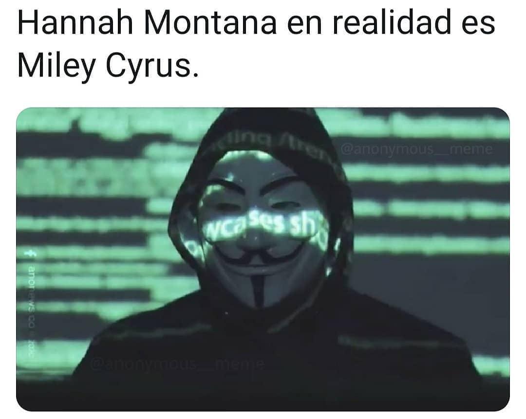 Hannah Montana en realidad es Miley Cyrus.