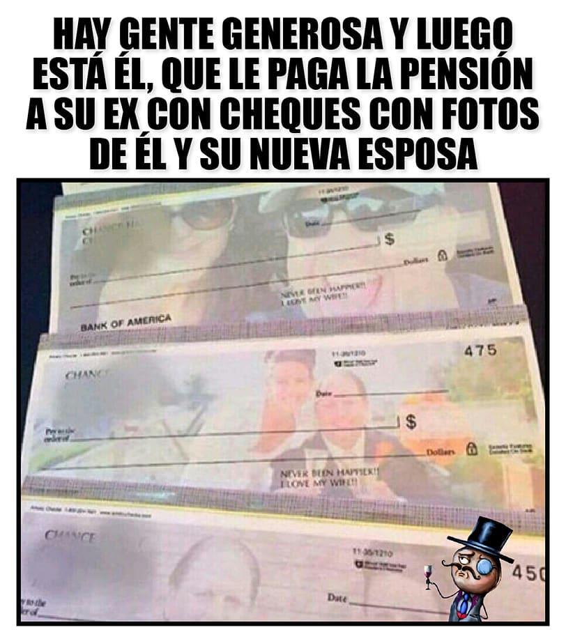 Hay gente generosa y luego está él, que le paga la pensión a su ex con cheques con fotos de él y su nueva esposa.