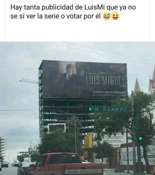 Hay tanta publicidad de LuisMi que ya no sé si ver la serie o votar por él.