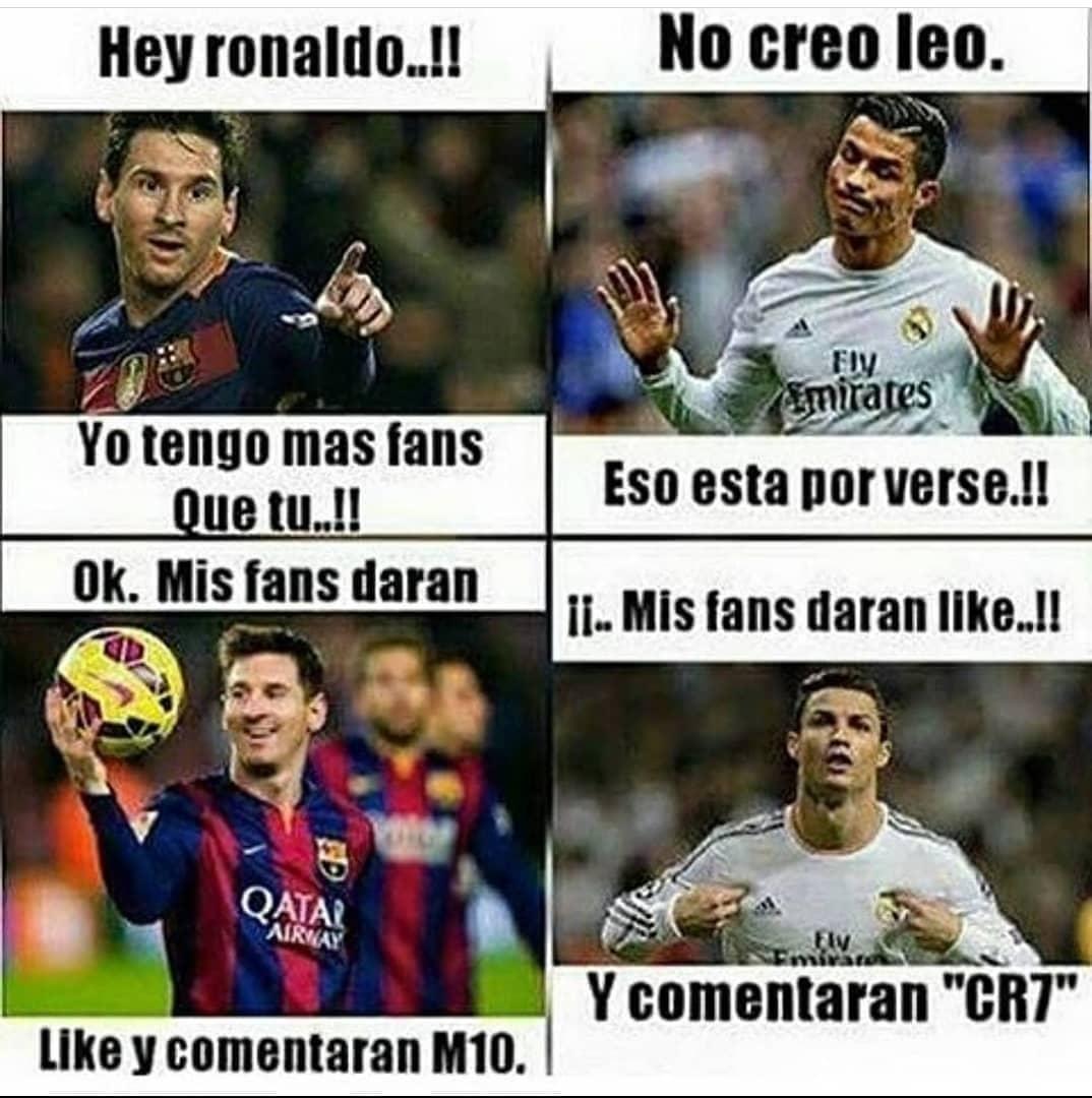 """Hey Ronaldo..!! Yo tengo más fans que tú..!!  No creo Leo. Eso está por verse.!!  Ok. Mis fans darán like y comentarán M10.  ¡¡Mis fans darán like..!! Y comentarán """"CR7""""."""