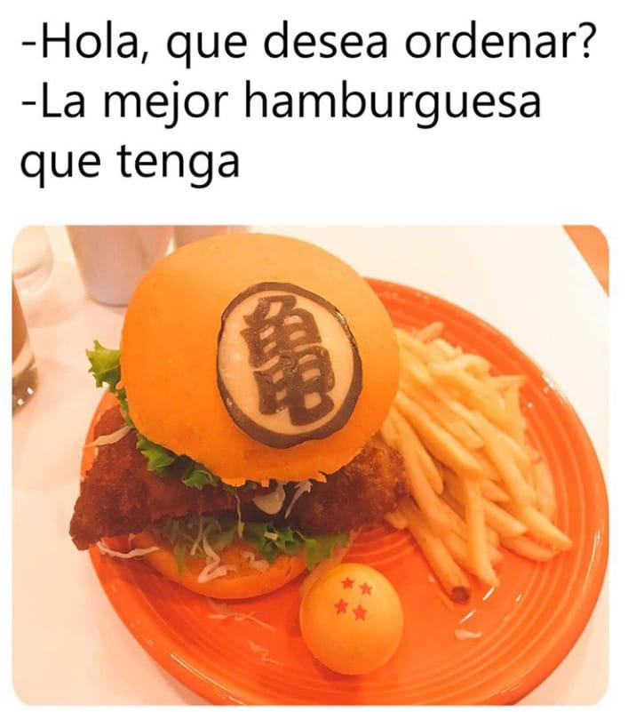 - Hola, que desea ordenar?  - La mejor hamburguesa que tenga.