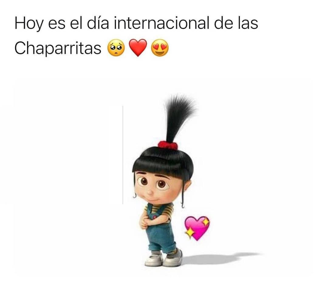 Hoy es el día internacional de las Chaparritas.