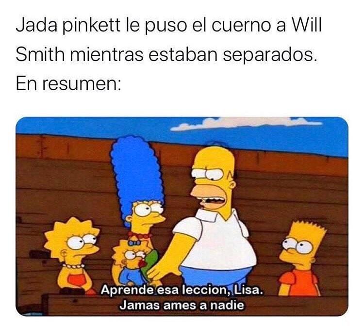 Jada Pinkett le puso el cuerno a Will Smith mientras estaban separados.  En resumen: Aprende esa lección, Lisa. Jamás ames a nadie.