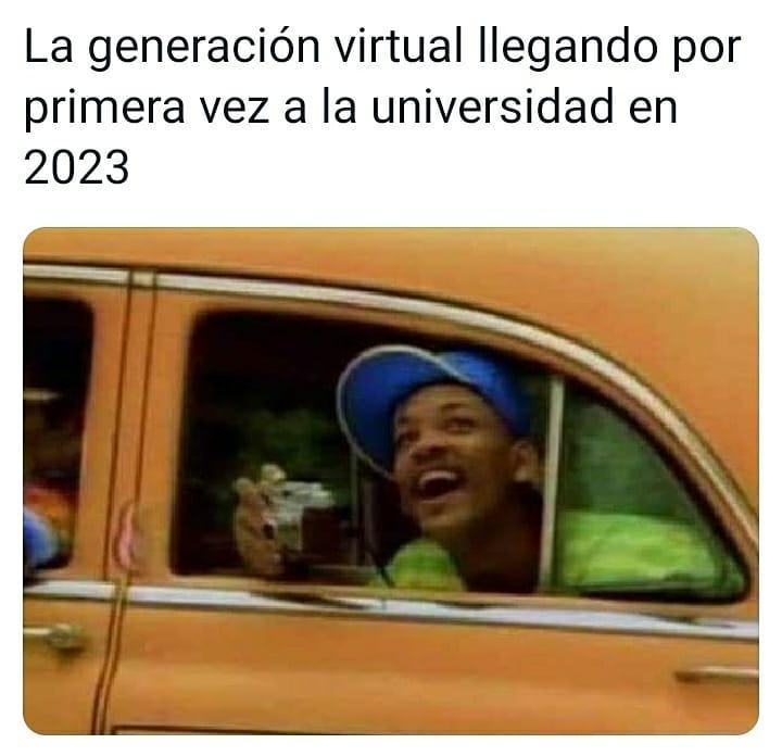 La generación virtual llegando por primera vez a la universidad en 2023.