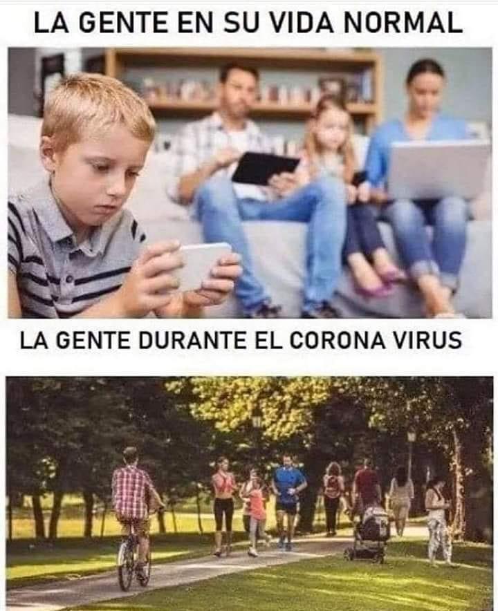 La gente en su vida normal. / La gente durante el Coronavirus.