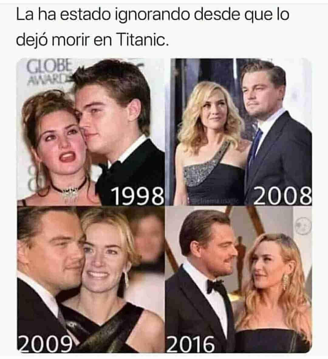 La ha estado ignorando desde que lo dejó morir en Titanic.