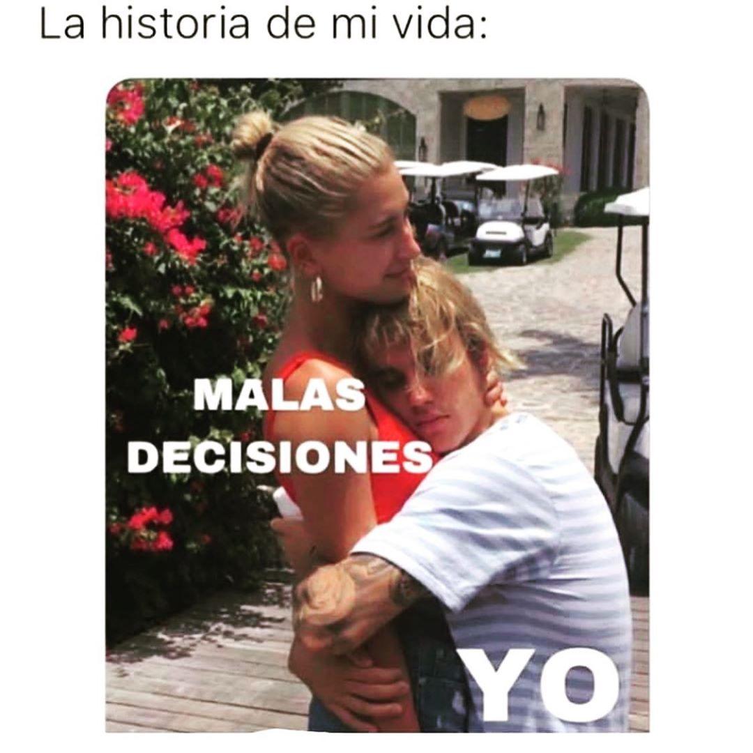 La historia de mi vida:  Malas decisiones. / Yo.