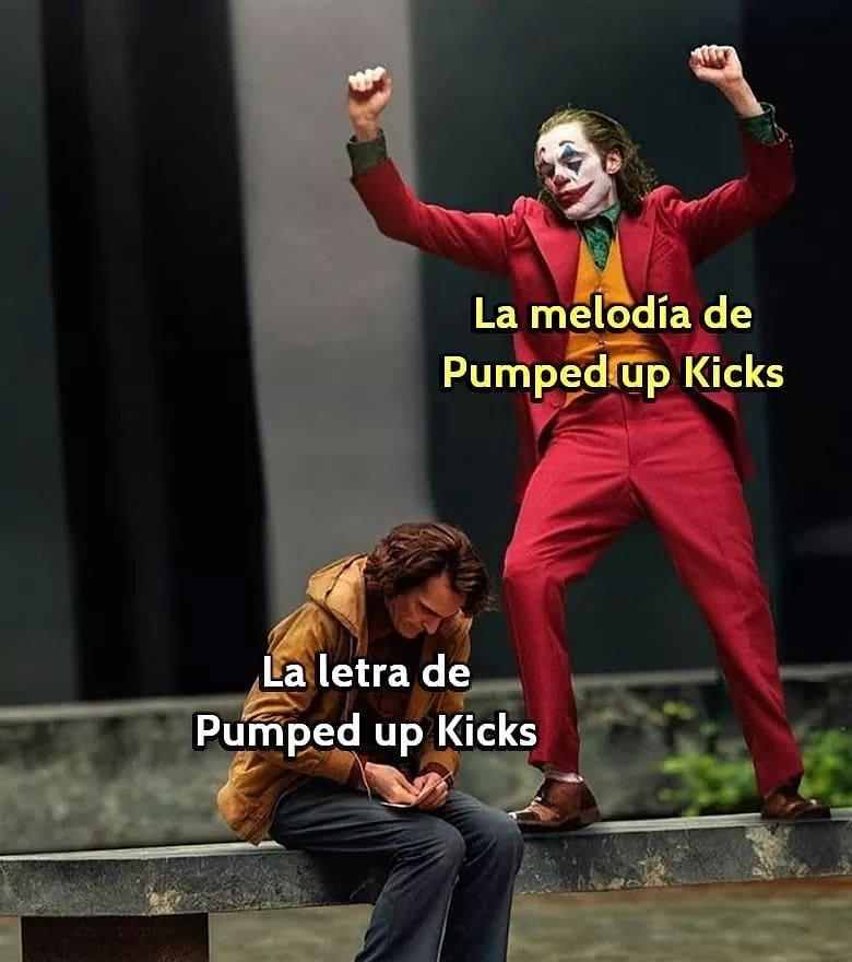 La melodía de Pumped up Kicks. La letra de Pumped up Kicks.