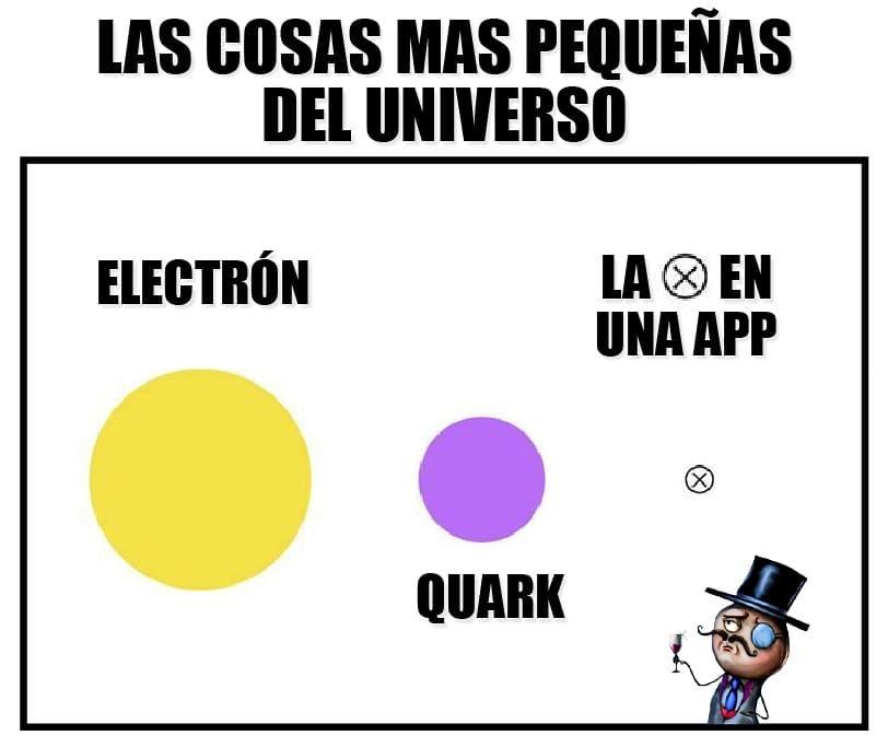 Las cosas más pequeñas del universo. Electrón. Quark. La x en una app.