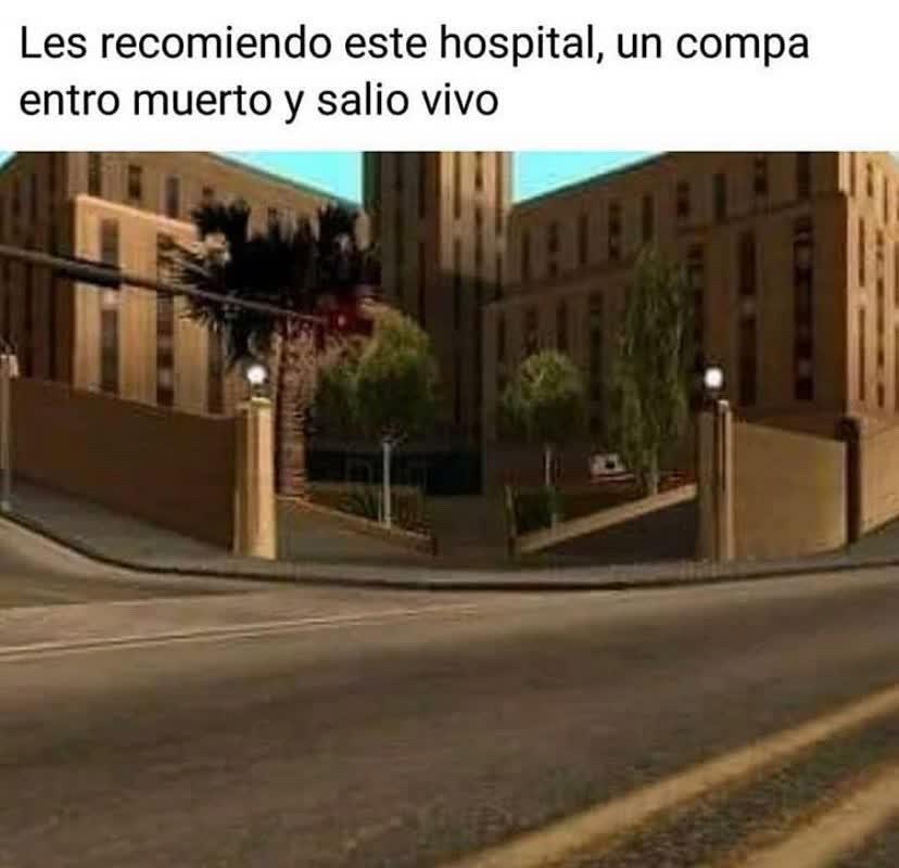 Les recomiendo este hospital, un compa entro muerto y salió vivo.