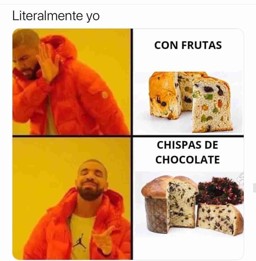 Literalmente yo.  Con frutas. Chispas de chocolate.