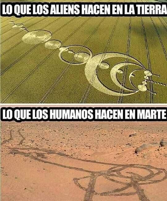 Lo que los aliens hacen en la Tierra.  Lo que los humanos hacen en Marte.