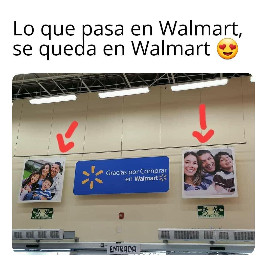 Lo que pasa en Walmart, se queda en Walmart. Gracias por comprar en Walmart.