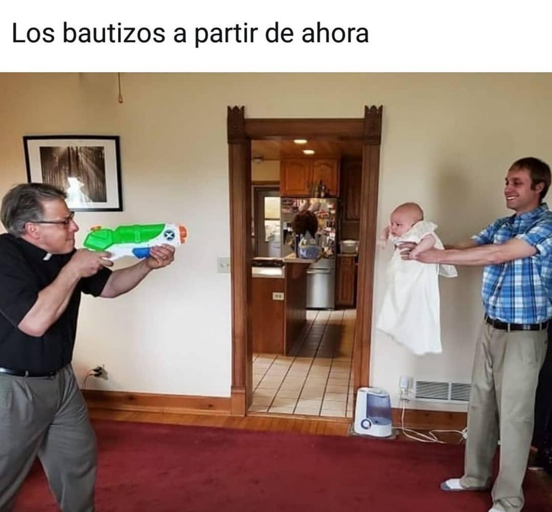 Los bautizos a partir de ahora.