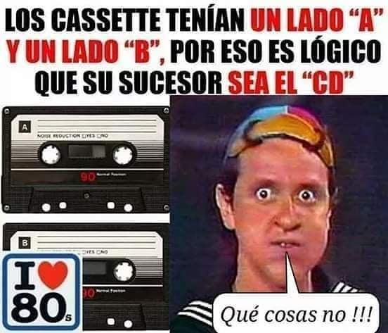 """Los cassette tenían un lado """"A"""" y un lado """"B"""", por eso es lógico que su sucedor sea el """"CD"""".  Qué cosas no!!!"""