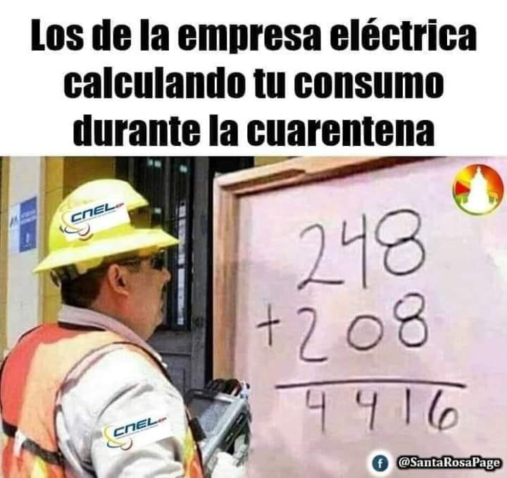 Los de la empresa eléctrica calculando tu consumo durante la cuarentena.