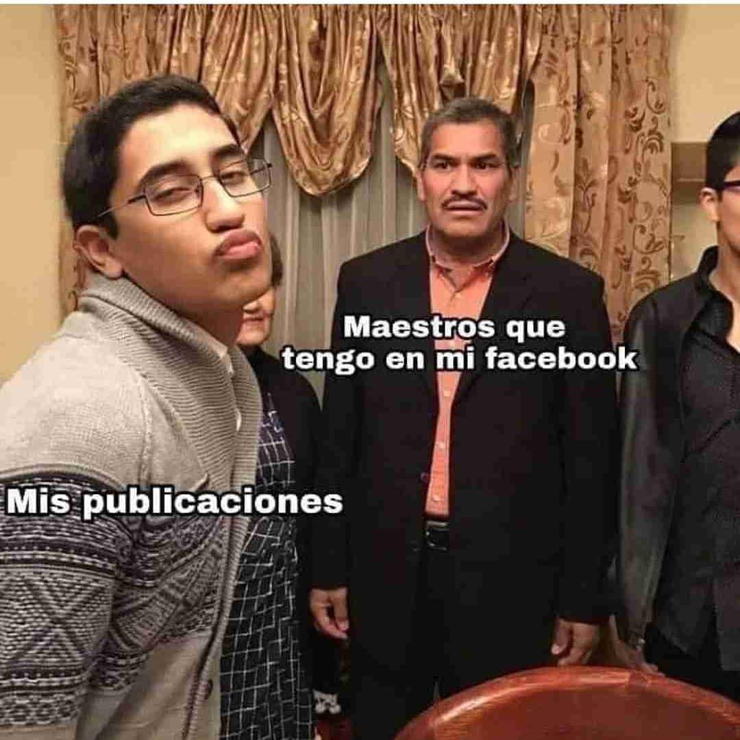 Maestros que tengo en mi Facebook. Mis publicaciones.