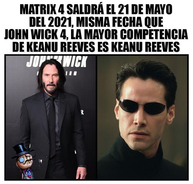 Matrix 4 saldrá el 21 de Mayo del 2021, la misma fecha que John Wich 4, la mayor competencia de Keanu Reeves es Keanu Reeves.