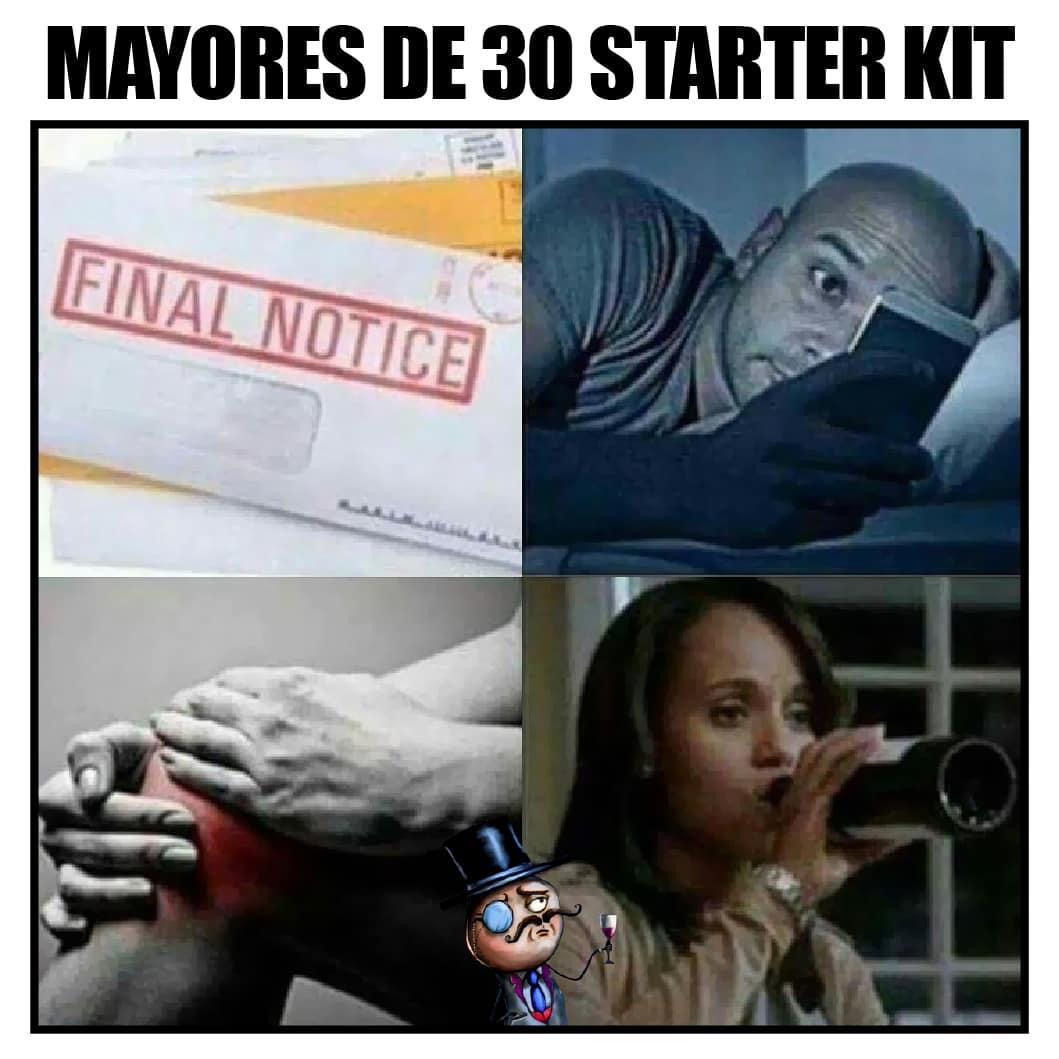 Mayores de 30 Starter Kit. Final Notice.