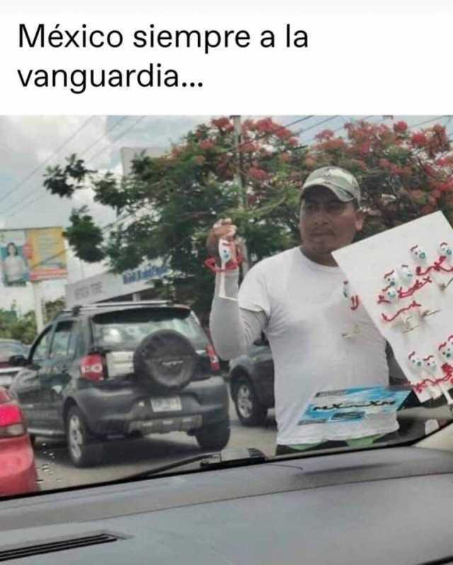 México siempre a la vanguardia.